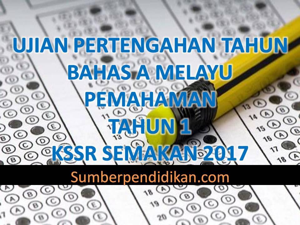 Ujian Pertengahan Tahun 1 Bahasa Melayu Pemahaman Sumber Pendidikan