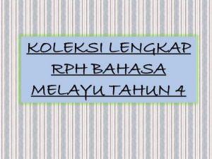 Koleksi Rph Bahasa Melayu Tahun 4 Sumber Pendidikan