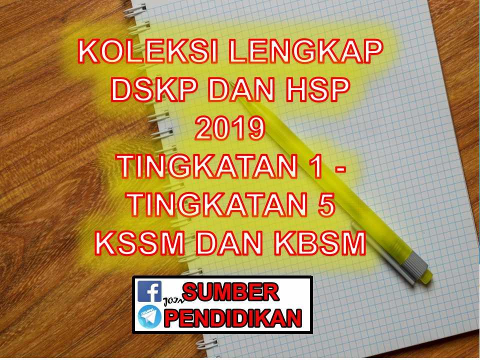 Lengkap Koleksi Dskp Dan Hsp Tingkatan 1 Hingga Tingkatan 5 2019 Sumber Pendidikan