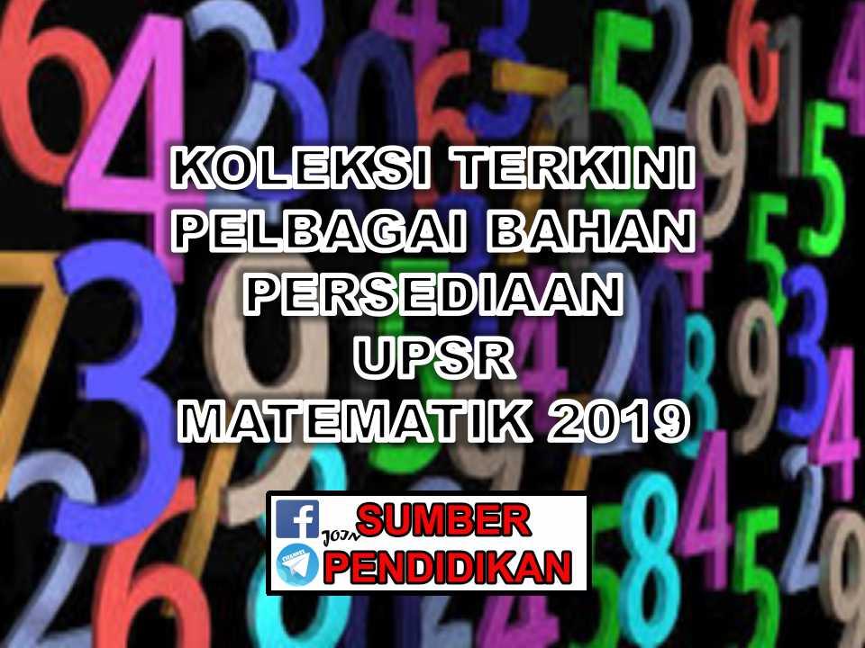 Koleksi Terkini Persediaan Upsr Matematik 2019 Sumber Pendidikan