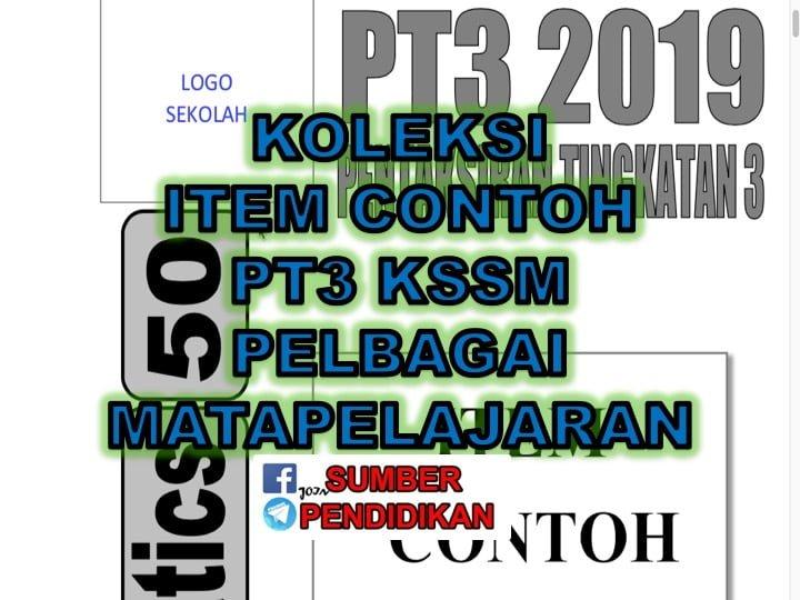 Koleksi Contoh Item Pt3 Kssm Pelbagai Matapelajaran Sumber Pendidikan