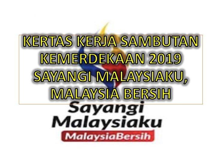 Kertas Kerja Sambutan Kemerdekaan 2019 Sayangi Malaysiaku