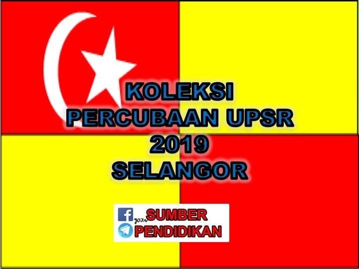 Koleksi Soalan Percubaan Upsr 2019 Selangor Sumber Pendidikan