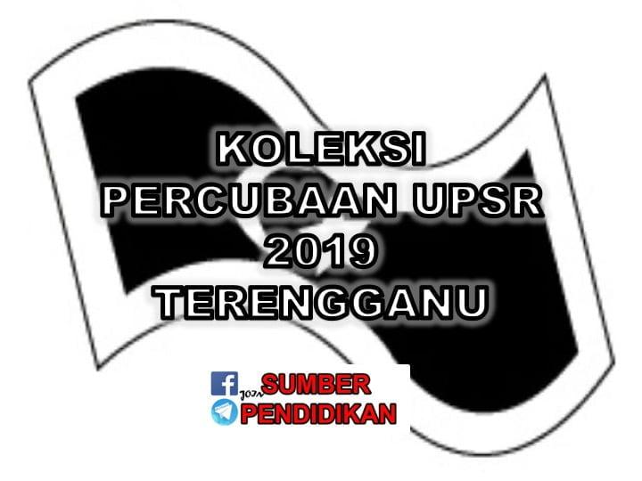 Koleksi Soalan Percubaan Upsr 2019 Terengganu Sumber Pendidikan